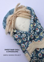 Simple Sewing Project: Sweet Baby Doll & Book Review